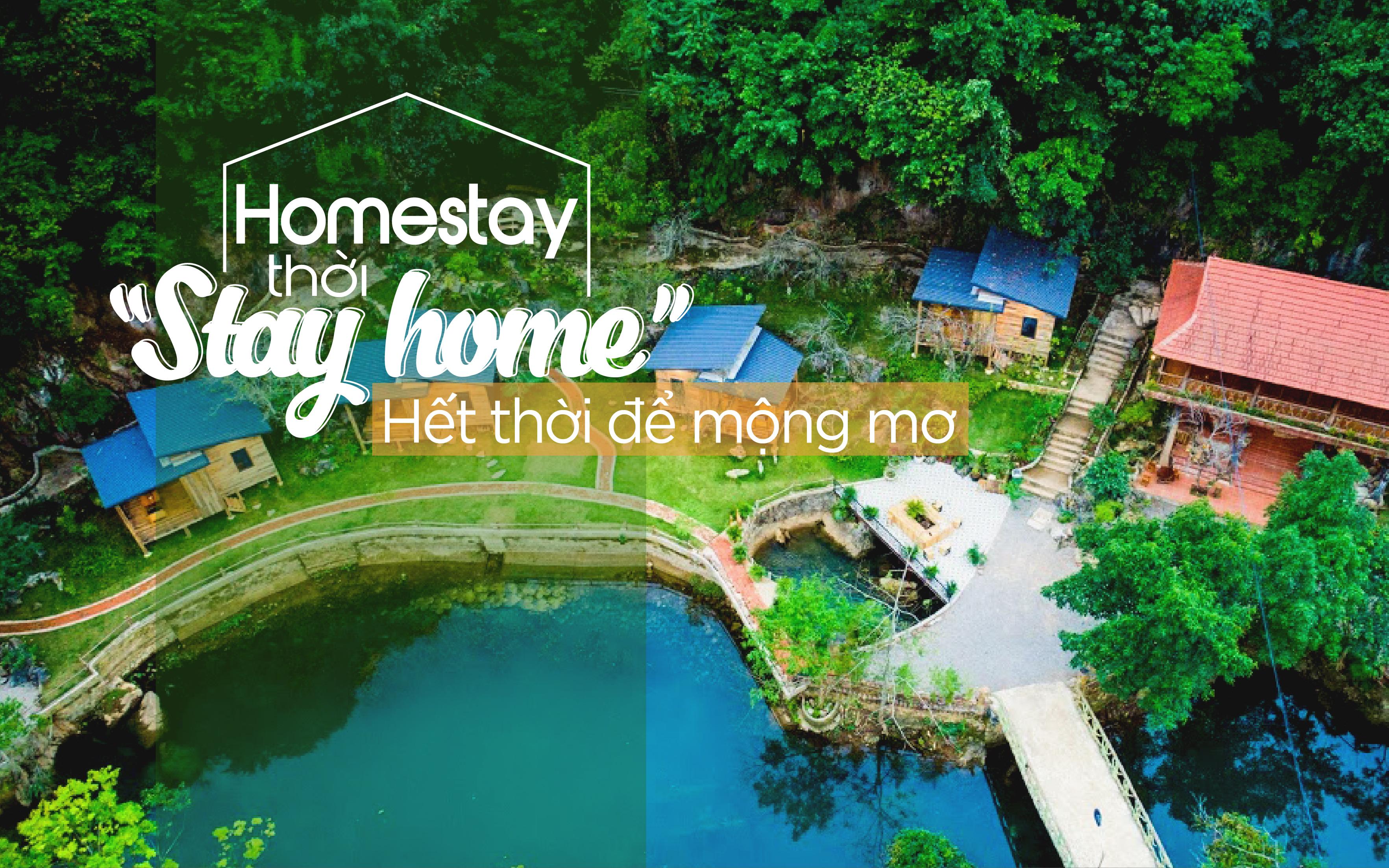 """Homestay thời """"Stay home"""" - Hết thời để mộng mơ"""