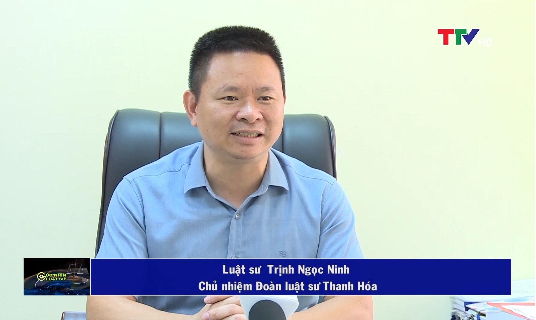 Luật sư Trịnh Ngọc Ninh, Chủ nhiệm đoàn luật sư Thanh Hóa.